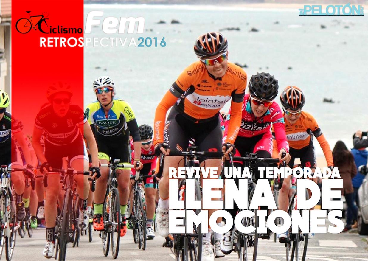 *Retrospectiva* de CiclismoFem-El Pelotón 2016.