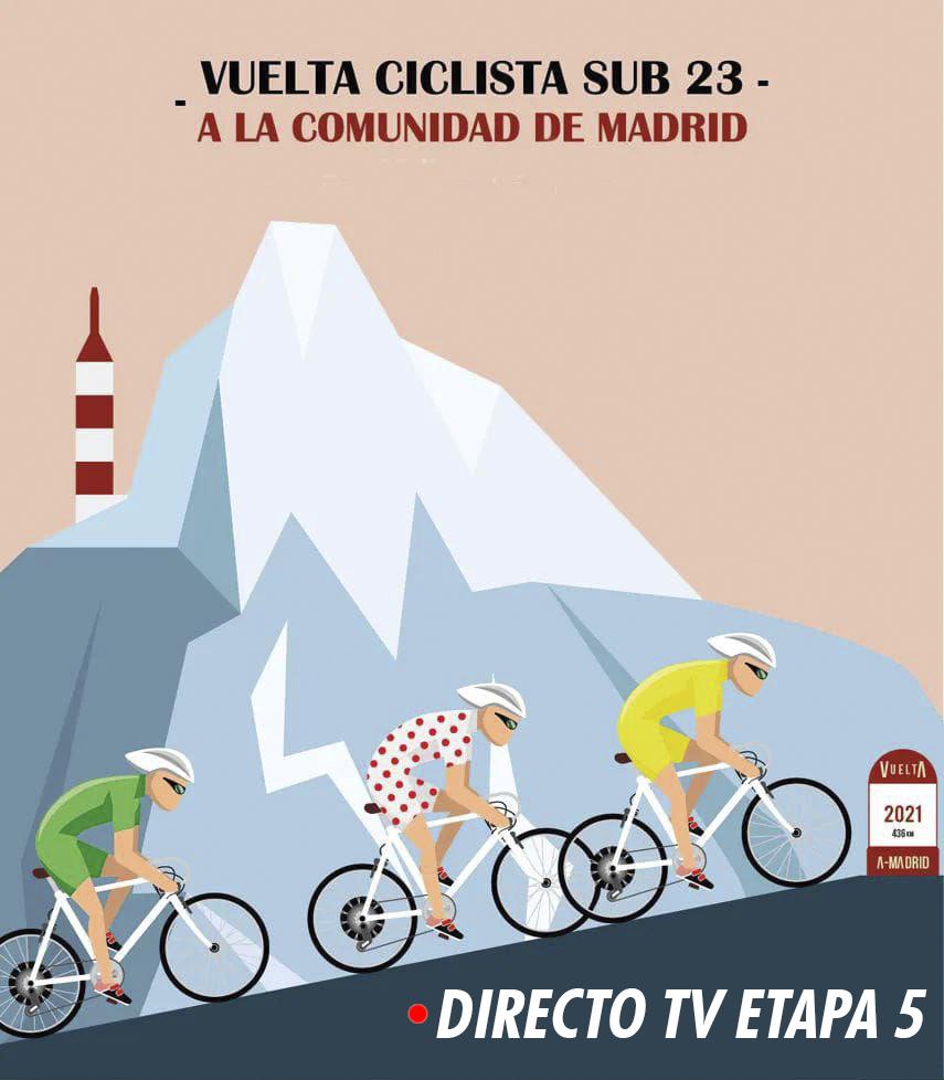 Etapa 5 TV Vuelta Madrid sub-23