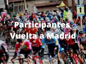 Participantes Vuelta Madrid